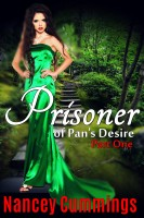 Nancey Cummings - Prisoner of Pan's Desire: Part One