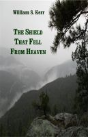 Cover for 'The Shield that Fell from Heaven'