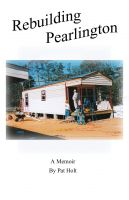 Cover for 'Rebuilding Pearlington, Mississippi'