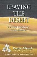 Cover for 'Leaving the Desert: Embracing the Simplicity of A Course in Miracles'