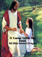 Cover for 'A Lamp Unto My Feet:366 Bible Verses & Prayers - Tools for the Believer's Daily Renewal'