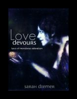 Cover for 'Love Devours: Tales of Monstrous Adoration'