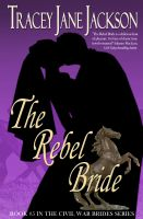 Cover for 'The Rebel Bride'