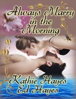 Cover for 'Always Marry in the Morning'