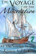 The Voyage of the Miscreation #1: The Voyage Begins by Kristen S. Walker