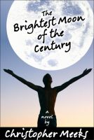 Cover for 'The Brightest Moon of the Century'
