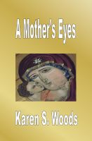 Cover for 'A Mother's Eyes'