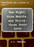 Cover for 'One Night, Nine Months, and Thirty-Three Years Later'