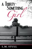 Cover for 'A Thirty-Something Girl'