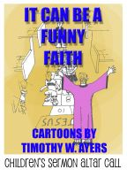 Cover for 'It Can Be a Funny Faith'