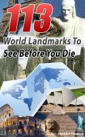 Cover for '113 World Landmarks To See Before You Die'