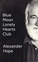 Cover for 'Blue Moon Lonely Hearts Club'