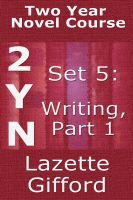 Cover for 'Two Year Novel Course: Set 5: Writing Part 1'