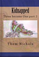 Cover for 'Kidnapped - Three become One part 2'