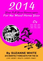 Suzanne White - 2014 Ox Your Full Year Horoscopes  For The Wood Horse Year