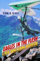 Cover for 'Eagles In The Flesh'