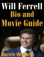 Cover for 'Will Ferrell Bio and Movie Guide'