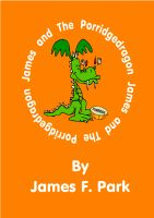 Cover for 'James and The Porridgedragon'