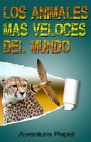 Cover for 'Los Animales Más Veloces Del Mundo'