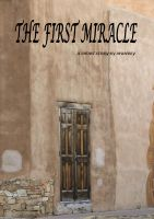 Cover for 'The First Miracle'