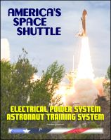 Cover for 'America's Space Shuttle: Electrical Power System NASA Astronaut Training Manual (EPS 2102)'