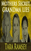 Cover for 'Mothers Secret, Grandma Lies'
