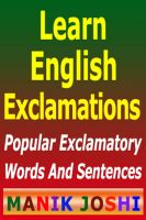 Cover for 'Learn English Exclamations : Popular Exclamatory Words And Sentences'