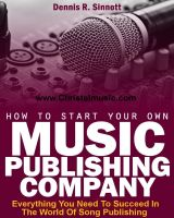 Cover for 'How To Start Your Own Music Publishing Company'