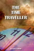 Cover for 'The Time Traveller - Genesis.'