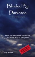 Cover for 'Blinded By Darkness'