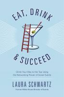 Cover for 'Eat, Drink and Succeed'