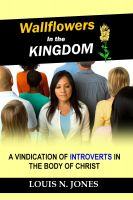 Cover for 'Wallflowers in the Kingdom: A Vindication of Introverts in the Body of Christ'