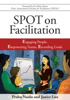 Cover for 'SPOT on Facilitation: Engaging People, Empowering Teams, Exceeding Goals'