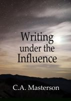 Cover for 'Writing Under the Influence'