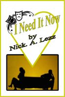Cover for 'I Need It Now'