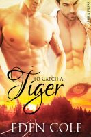 Cover for 'To Catch A Tiger'