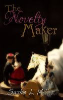 Cover for 'The Novelty Maker'