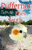 Cover for 'Puffernut Flies South'