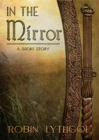 Cover for 'In the Mirror (A Short Story)'