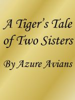 Cover for 'A Tiger's Tale of Two Sisters'