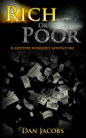 Cover for 'Rich or poor, a lottery winner's adventure'