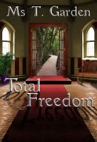 Cover for 'Total Freedom'