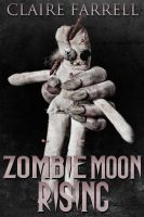 Cover for 'Zombie Moon Rising (A Peter Brannigan Novella)'
