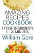 Amazing Recipes by William Gore