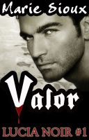 Cover for 'Valor (Lucia Noir #1)'