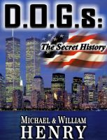 Cover for 'D.O.G.s: The Secret History'