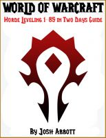 Cover for 'World of Warcraft Horde Leveling 1-85 in Two Days Guide'