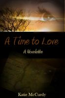 Cover for 'A Time to Love'
