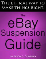Cover for 'The eBay Suspension Guide: The Ethical Way To Making Things Right'