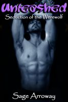 Cover for 'Unleashed - a Werewolf Romance Novella (Seduction of the Werewolf)'